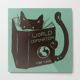 World Domination for Cats (Green) Metal Print