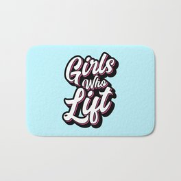 Girls Who Lift Script Bath Mat