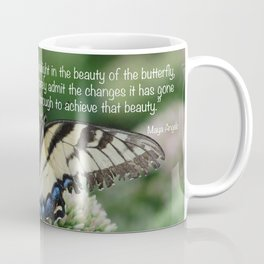 We delight in the beauty of the butterfly.... Coffee Mug