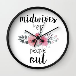 Midwives Help People Out Wall Clock