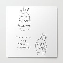 Words from Fabulous Pineapples - food fruit illustration self-love  Metal Print