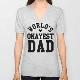 World's Okayest Dad Unisex V-Neck