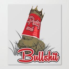 Party & Bullshit Canvas Print
