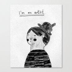 I guess I'm an artist Canvas Print