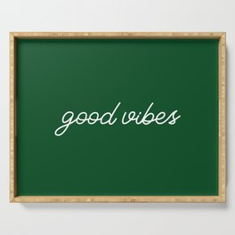 Good Vibes green Serving Tray