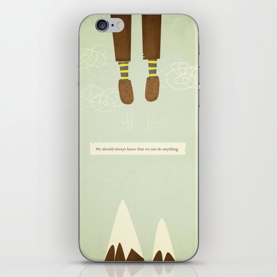 we should always know that we can do anything.  iPhone & iPod Skin