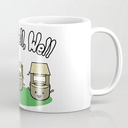 Well, Well, Well Coffee Mug