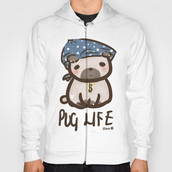 'Pug Life' Hoody