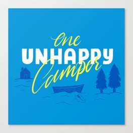 One Unhappy Camper Canvas Print