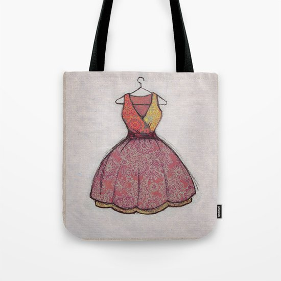 Put on your best dress... Tote Bag
