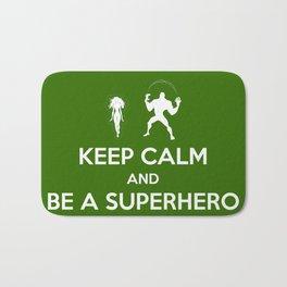 Keep Calm and Be a Superhero Bath Mat