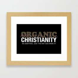 Organic Christianity Framed Art Print