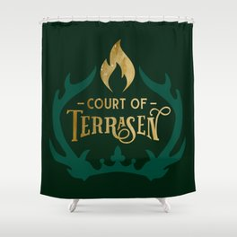 Court of Terrasen Book Quote Shower Curtain