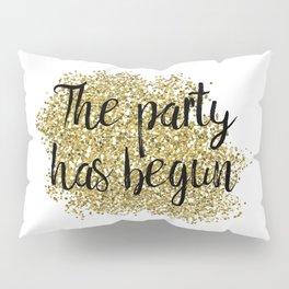 The party has begun - golden jazz Pillow Sham