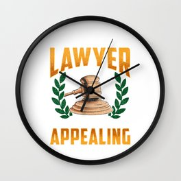This Lawyer Is Always Appealing Funny Law Pun Wall Clock