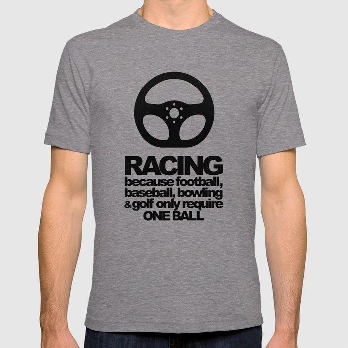 Racing Quotes T-shirt