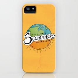 It's Always Summer Somewhere iPhone Case