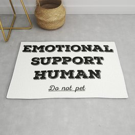 Emotional support human Rug