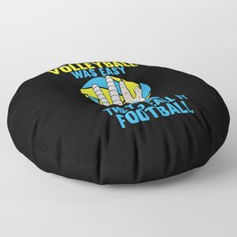 If Volleyball was Easy They'd Call it Football - Gift Floor Pillow