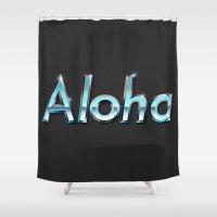 aloha Shower Curtains featuring Aloha by Ricca Design Co.