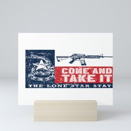 Come And Take It Texas The Lone Star State Mini Art Print
