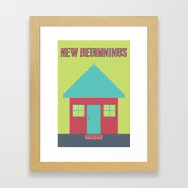 What Are We For: New Beginnings Framed Art Print