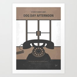No479 My Dog Day Afternoon minimal movie poster Art Print