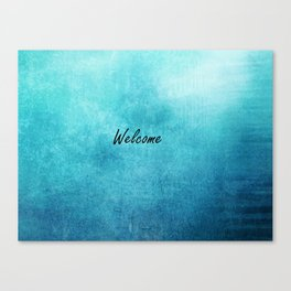 Turquoise Texture Welcome |  Texture Turquoise Canvas Print