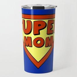 Funny super mom badge Travel Mug