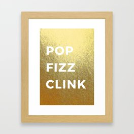 Pop Fizz Clink Framed Art Print