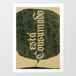 Está Consumado Art Print