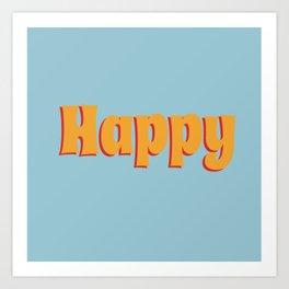Happy Art Print