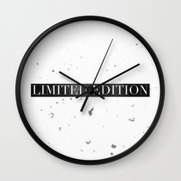 Limited Edition  Wall Clock