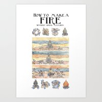 How to make a fire? Art Print