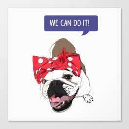 We Can Do it! Rosie the Bulldog Canvas Print