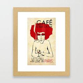 Café c'est la vie - Paris Framed Art Print