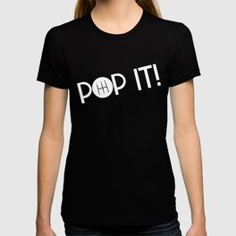 Pop It! Manual Shifter Stick Save the Standard T-shirt