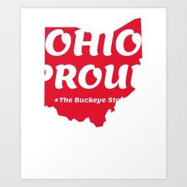 Ohio Proud State Motto The Buckeye State design Art Print