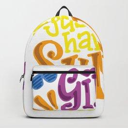 Girls Just Wanna Have Sun Backpack
