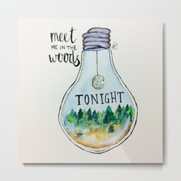 "Lord Huron lyrics ""Meet me in the woods tonight."" Metal Print"