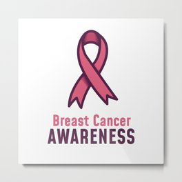 Go Pink Say Breast Cancer Awarness Metal Print