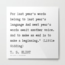 22 | T. S. Eliot Quotes |201122  Poem Poet Poetry Literature Writing Writer Literary Inspirational M Metal Print