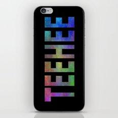 TEEHEE iPhone Skin