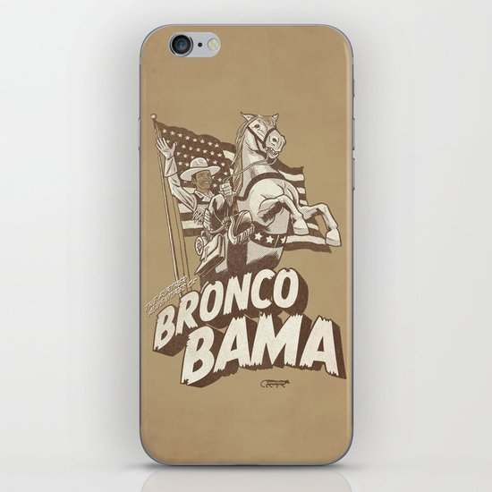 the further adventures of Bronco Bama iPhone & iPod Skin