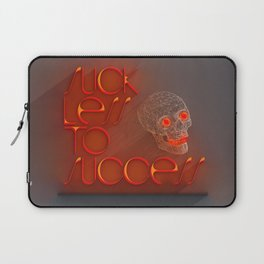 Suck less to Succes Laptop Sleeve