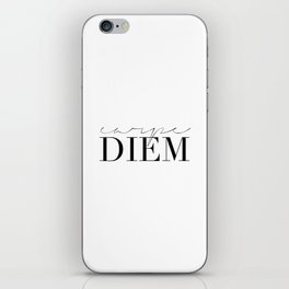 CARPE DIEM SIGN, Famous Quote,Seize The Day,Inspirational Quote,Motivational Quote,Office Decor,Home iPhone Skin