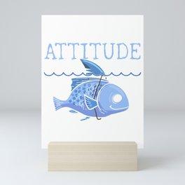Cute Fish with the Attitude of a Shark Mini Art Print