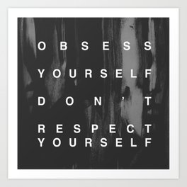 OBSESS YOURSELF Art Print