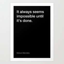 Nelson Mandela quote about making things [Black Edition] Art Print