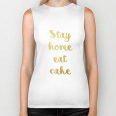 Stay home Eat cake Biker Tank